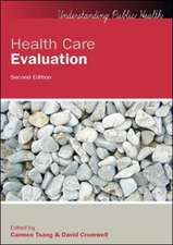 Health Care Evaluation