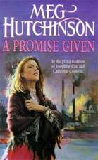 Hutchinson, M: A Promise Given