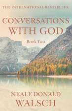 Conversations with God 2