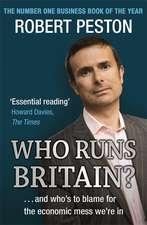 Peston, R: Who Runs Britain?