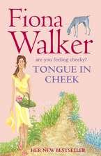 Walker, F: Tongue in Cheek