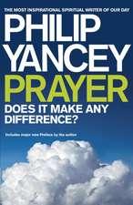 Yancey, P: Prayer