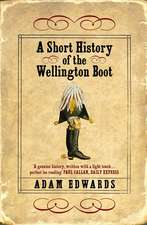 A Short History of the Wellington Boot
