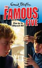 Blyton, E: Five Go To Billycock Hill