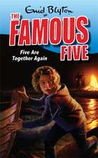 The Famous Five 21. Five are Together Again