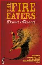 The Fire-Eaters. David Almond:  A Self-Assessment Guide