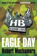 Henderson's Boys 02. Eagle Day