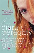 Geraghty, C: Saving Grace