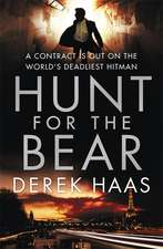 Hunt for the Bear