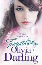 Darling, O: Temptation