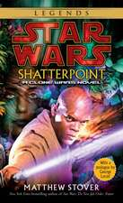 Shatterpoint:  A Clone Wars Novel