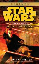 Rule of Two:  A Novel of the Old Republic