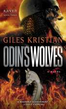 Odin's Wolves:  Book 3)