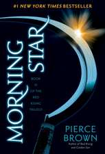 Morning Star:  Book II of the Red Rising Trilogy