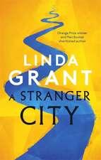 Grant, L: Stranger City
