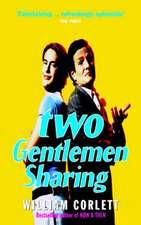Two Gentlemen Sharing