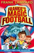 Frankie's Magic Football: Frankie's New York Adventure