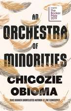 Obioma, C: Orchestra of Minorities