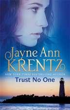 Krentz, J: Trust No One