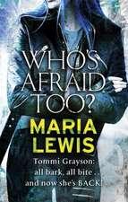 Who's Afraid Too?