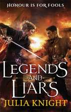 Legends and Liars