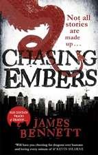 Bennett, J: Chasing Embers
