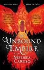 Caruso, M: Unbound Empire