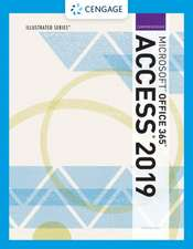 Illustrated Microsoft Office 365 & Access 2019 Comprehensive
