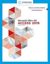 Shelly Cashman Series Microsoft Office 365 & Access 2019 Comprehensive