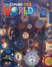 EXPLORE OUR WORLD AME 6 STUDENT BOOK