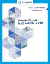 Shelly Cashman Series Microsoft Office 365 & Outlook 2019 Comprehensive