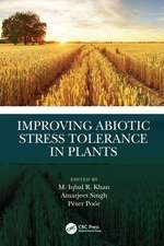 Improving Abiotic Stress Tolerance in Plants