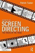 Secrets of Screen Directing