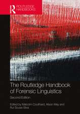 Routledge Handbook of Forensic Linguistics