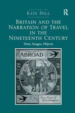 BRITAIN AND THE NARRATION OF TRAVEL