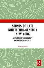 Stunts of Late Nineteenth-Century New York