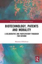 Biotechnology, Patents and Morality
