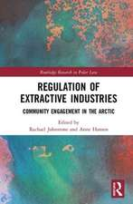 Regulation of Extractive Industries