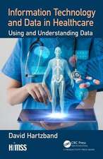 Information Technology and Data in Healthcare