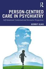 Person-Centred Care in Psychiatry