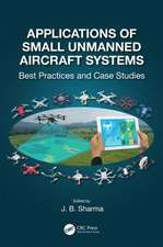 Applications of Small Unmanned Aircraft Systems