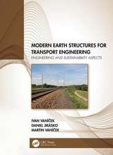 Modern Earth Structures for Transport Engineering