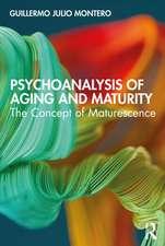 Psychoanalysis of Aging and Maturity