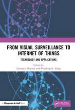 From Visual Surveillance to Internet of Things