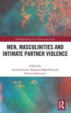 Men, Masculinities and Intimate Partner Violence