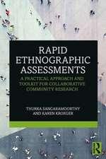 Rapid Ethnographic Assessments