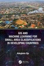 Ojo, A: GIS and Machine Learning for Small Area Classificati