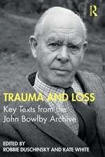 Trauma and Loss