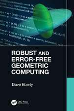 Robust and Error-Free Geometric Computing