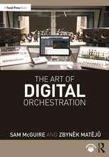 Art of Digital Orchestration